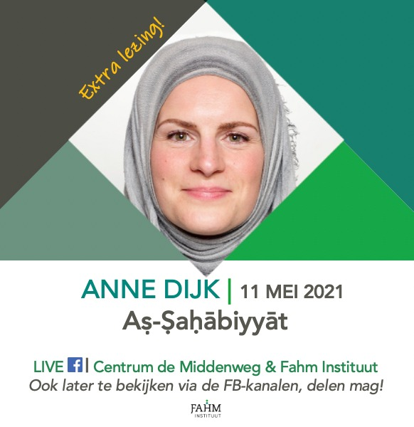 Fahm Instituut Anne Dijk As Sahabiyyat 11 mei 2021